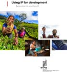 Front cover of WIPO publication Using IP for Development