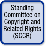 Standing Committee on Copyright and Related Rights (SCCR)