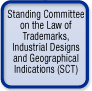 Standing Committee on the Law of Trademarks, Industrial Designs and Geographical Indications (SCT)