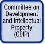 Committee on Development and Intellectual Property (CDIP)